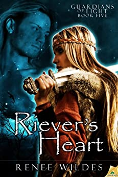 Riever's Heart: Guardians of Light, Book 5 by [Wildes, Renee]