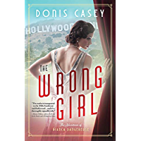 The Wrong Girl (Bianca Dangereuse Hollywood Mysteries Book 1) (English Edition)