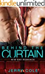 Behind the Curtain: M/M Gay Romance