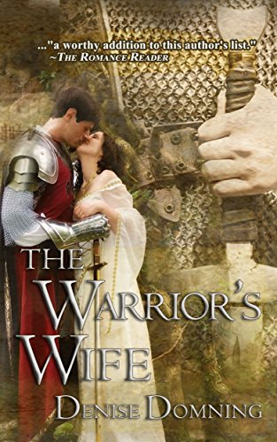 The Warrior's Wife (The Warriors Series Book 1) by [Domning, Denise]
