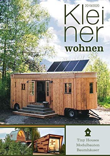 Die besten Bücher für Architekten: Kleiner wohnen - Tiny Houses, Modulbauten und Baumhäuser