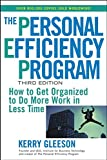 The Personal Efficiency Program: How to Get