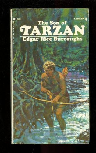 The Son of Tarzan Tarzan #4, Burroughs, Edgar Rice