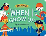 When I Grow Up (Who's That?)