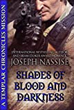 Shades of Blood and Darkness: A Templar Chronicles Novella