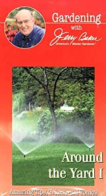 Gardening with Jerry Baker: Around the Yard I