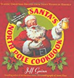 Santa's North Pole Cookbook, Jeff Guinn, 1585425893