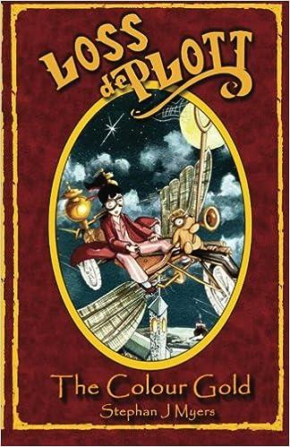Loss De Plott & The Colour Gold (The Book Of Dreams) (Volume