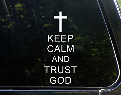 Keep-Calm-And-Trust-God-3-34x-8-12-Vinyl-Die-Cut-Decal-Bumper-Sticker-For-Windows-Trucks-Cars-Laptops-Macbooks-Etc