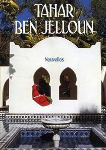 Nouvelles par Ben Jelloun