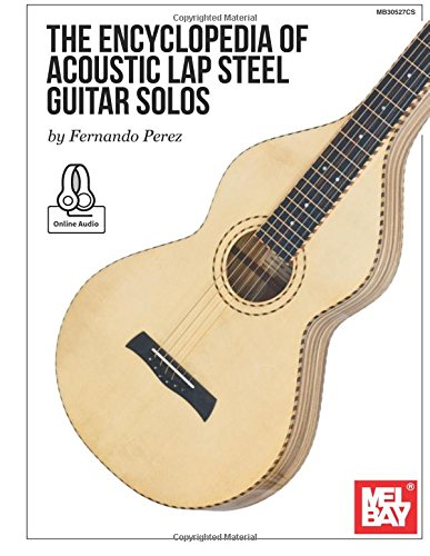 Amazon The Encyclopedia Of Acoustic Lap Steel Guitar Solos