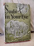 img - for Suds in Your Eye book / textbook / text book