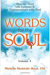 Words for The Soul vol 1: Spiritual Short Stories (A Soul-Felt Sequel) (Volume 1) Paperback
