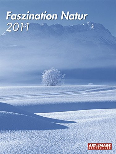 Faszination Natur 2011 Posterkalender