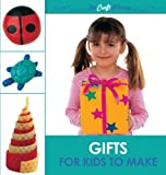 The Craft Library Gifts for Kids to Make, Cheryl Owen, 060062515X