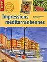 Impressions méditerranéennes par Pohle