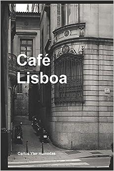 Café Lisboa por Carlos Yter Humedas Gratis