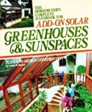 The Homeowner's Complete Handbook for Add-On Solar Greenhouses and Sunspaces, Andrew M. Shapiro, 0878575073