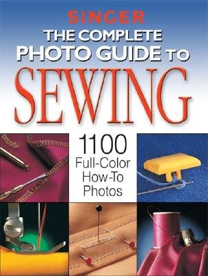 Download The Complete Photo Guide to Sewing: 1100 Full-Color How-To Photos [COMP PHOTO GT SEWING] pdf epub
