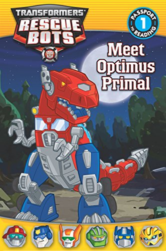 Grade Transformer - Transformers:  Rescue Bots:  Meet Optimus Primal (Passport to Reading Level 1)