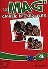 Le mag' 4 B1 : Cahier d'exercices par Gallon