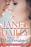 The Matchmakers: Delaware (The Americana Series) by  Janet Dailey in stock, buy online here