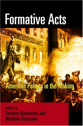 Download Formative Acts: American Politics in the Making ebook