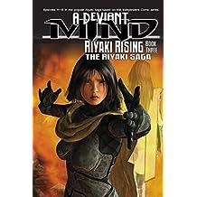 A Deviant Mind Vol. 3: Riyaki Rising