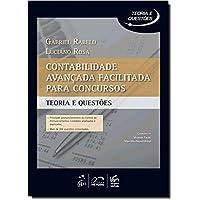 Contabilidade Avançada Facilitada Para Concursos - Coleção Teorias E Questões