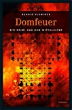 Domfeuer (Ein Krimi aus dem Mittelalter)