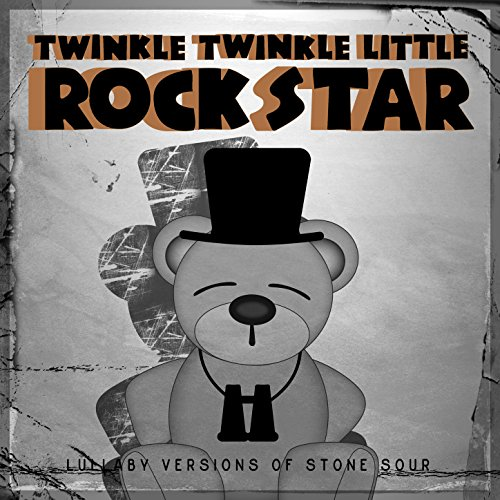 (Lullaby Versions of Stone Sour)