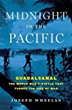 img - for Midnight in the Pacific: Guadalcanal--The World War II Battle That Turned the Tide of War book / textbook / text book