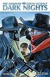 The Shadow / Green Hornet Volume 1: Dark Nights, Michael Uslan, 1606904701