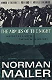 The Armies of the Night: History As a Novel the Novel As              History