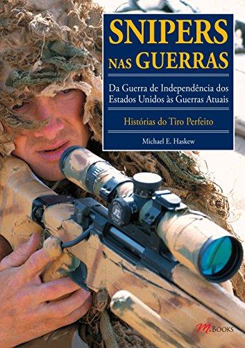 Snipers nas Guerras - Volume 1
