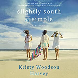 Download audiobook Slightly South of Simple: Peachtree Bluff, Book 1