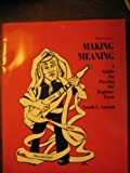 Making Meaning : A Guide for Passing the Regents' Essay, Larson, Sarah, 0787250635