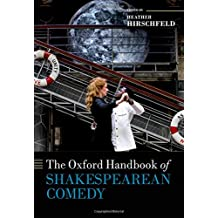 The Oxford Handbook of Shakespearean Comedy