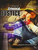 Introduction to Criminal Justice, Del Carmen, Alejandro, 1465231927