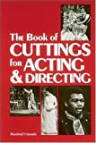 The Book of Cuttings for Acting and Directing, Marsh Cassady, 0844251208
