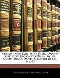 Vocabolario Dantesco, Ludwig Gottfried Blanc and Giunio Carbone, 1142922766