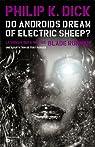 Les androïdes rêvent-ils de moutons électriques ?, tome 2 par Dick