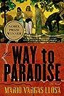 The Way to Paradise: A Novel