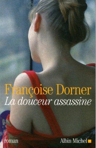 Download Douceur Assassine (La) (Romans, Nouvelles, Recits (Domaine Francais)) (French Edition) pdf