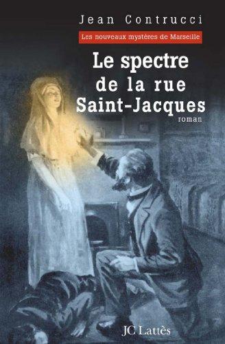 Le Spectre De La Rue Saint Jacques Romans Historiques