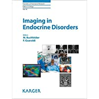 Imaging in Endocrine Disorders (FRONTIERS OF HORMONE RESEARCH)