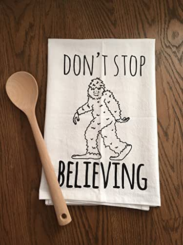 Funny Dishcloth/ Tea Towel ~ Don't Stop Believing ~ Sasquatch/ Bigfoot ~ Funny Kitchen Cloth.
