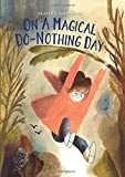 img - for On a Magical Do-Nothing Day book / textbook / text book
