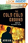 The Cold Cold Ground: A Detective Sea...