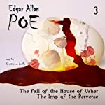 Edgar Allan Poe Audiobook Collection 3: The Fall of the House of Usher/The Imp of the Perverse | Edgar Allan Poe,Christopher Aruffo